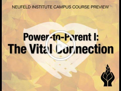 Power-to-Parent I: The Vital Connection Preview Video