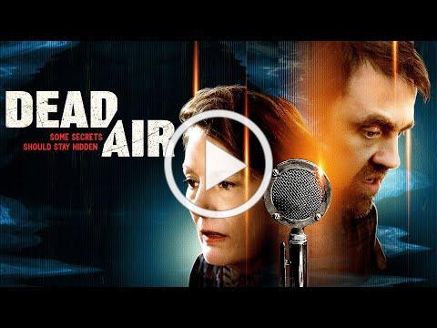 Dead Air TRAILER   2021