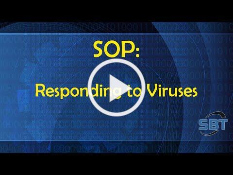 SOP: Responding to Viruses