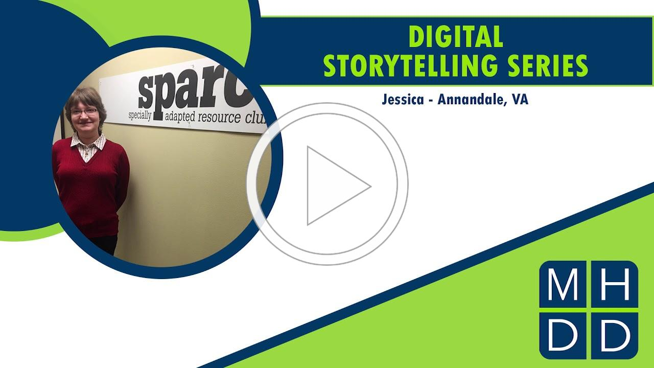 MHDD Digital Storytelling Series: Jessica from Annandale, VA