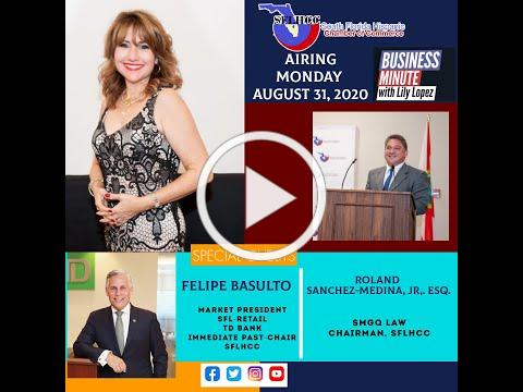 A Business Minute with Lily Lopez and Felipe Basulto and Roland Sanchez Medina, Jr., Esq.