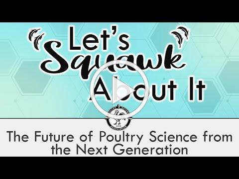 Let's Squawk About It (S2 E4): The Future of Poultry Science from the Next Generation