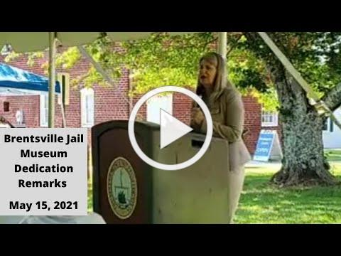 Brentsville Jail Museum Dedication and Ribbon Cutting Comments