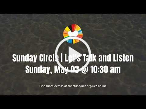 Sunday Circle | Let's Talk and Listen w/ Hillside Community Church