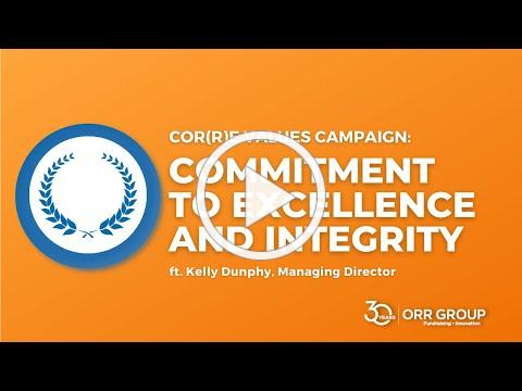 Orr Group's 30th Anniversary Cor(r)e Value: Commitment to Excellence & Integrity with Kelly Dunphy