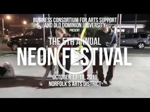 Downtown Norfolk NEON Festival 2019 - Two Nights of Art, Performance, Live Music, & more.