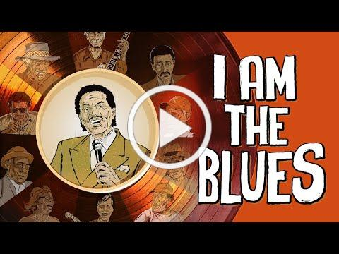 I AM THE BLUES - OFFICIAL US Trailer