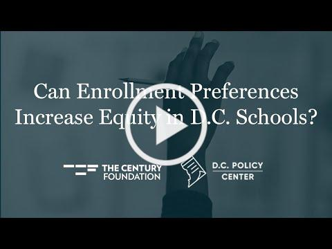 Can Enrollment Preferences Increase Equity in D.C. Schools?