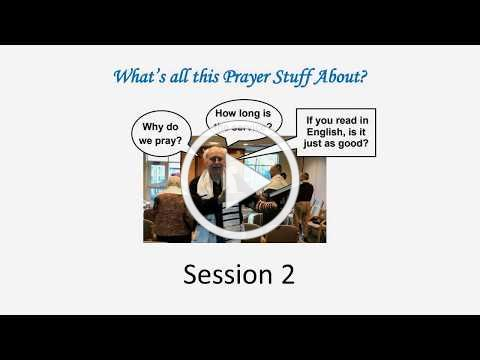 What's all this Prayer Stuff About | Session 2