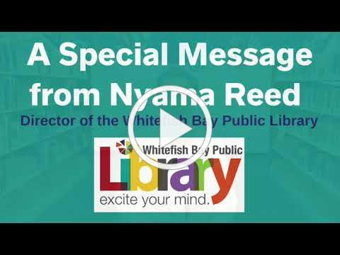 A Special Message from Library Director Nyama Reed