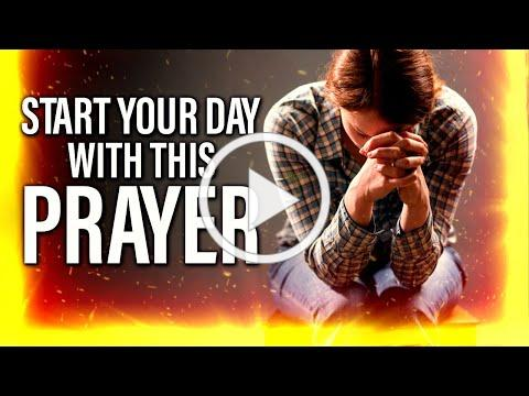 Start Each Day With This Prayer And It Will Change Your Life!!