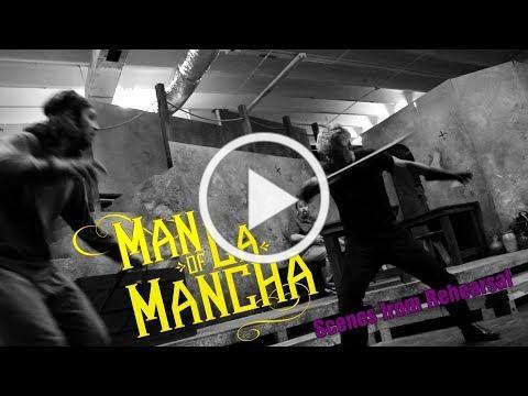 Man of La Mancha Scenes from Rehearsal (MNM Theatre Company)