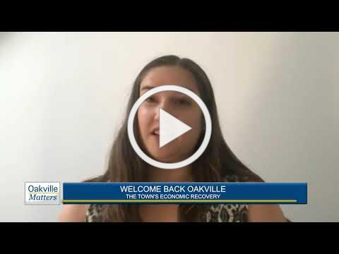 Oakville Matters - Welcome Back Oakville: The Town's Economic Recovery