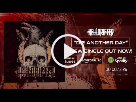 Helldrifter - Die Another Day (OFFICIAL MUSIC VIDEO)