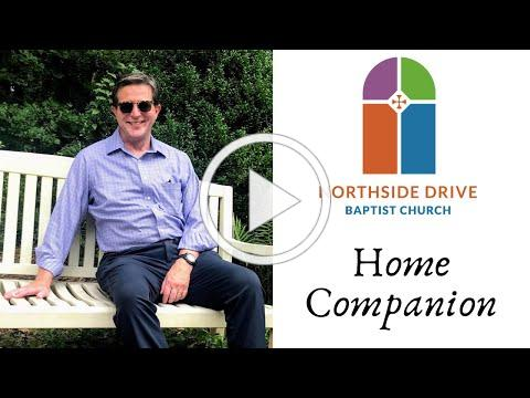 """Northside Drive Home Companion """"Stories and Songs from a Long Pastorate""""--October 11, 2020"""