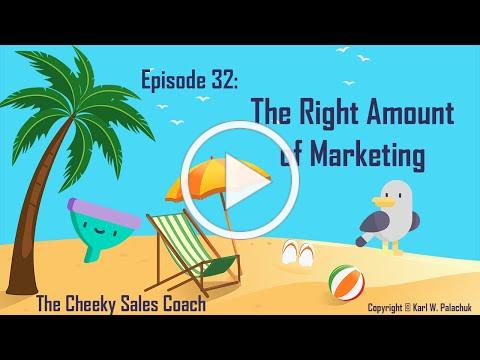 Finding the Right Amount of Marketing - CSC #32
