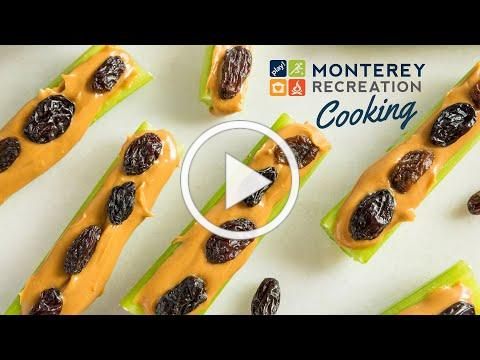 Monterey Recreation Presents: That's Good! Ants on a Log