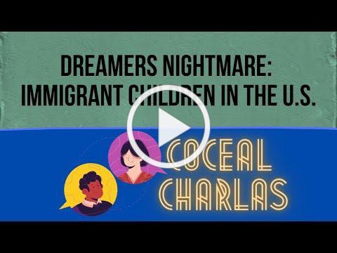 Dreamers Nightmare: Immigrant Children in the U.S by Arturo Jimenez