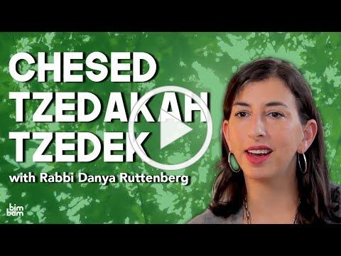 Chesed, Tzedakah, Tzedek: What's the Difference?