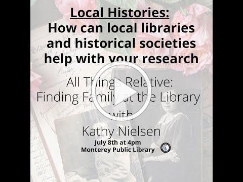 Local Histories: How local libraries and historical societies can help with your research
