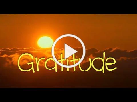 GRATITUDE a film by Louie Schwartzberg in Happy Newcomer Inc