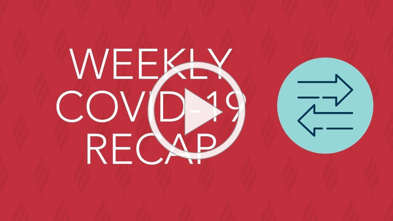 Weekly COVID-19 Recap for May 18-22, 2020
