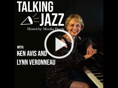 Talking Jazz with Ken Avis and Lynn Veronneau