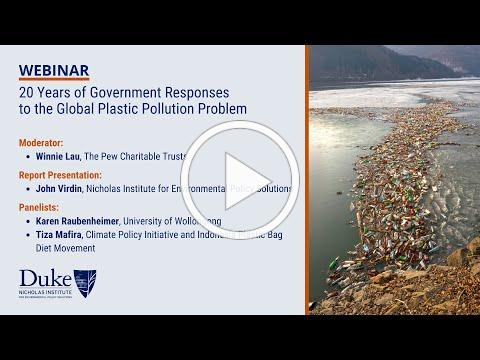 20 Years of Government Responses to the Global Plastic Pollution Problem (9 p.m. EDT session)