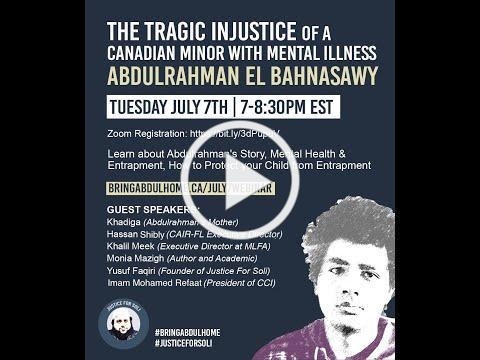 Webinar - The Tragic Injustice of a Canadian Minor with Mental Illness: Abdulrahman El Bahnasawy