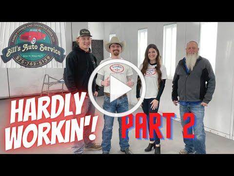 Hardly Workin' Episode 3 (Part 2): Bill's Auto Service, Inc. - The Sequel