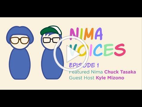 Nima Voices: Episode 1-Chuck Tasaka