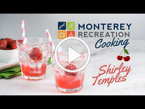 Monterey Recreation Presents: That's Good! How to Make Shirley Temples 🍒