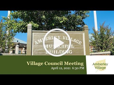 Amberley Village - Monthly Council Meeting - April 12, 2021