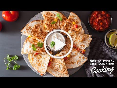 Monterey Recreation Presents: That's Good! Toaster Quesadillas
