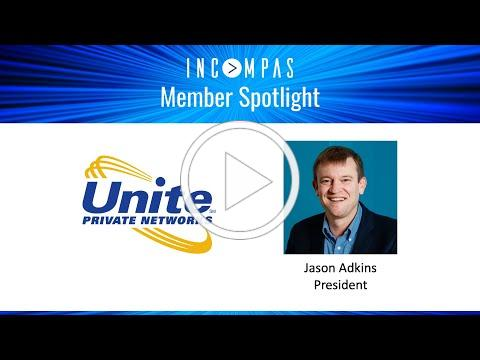 INCOMPAS Member Spotlight: Unite Private Networks