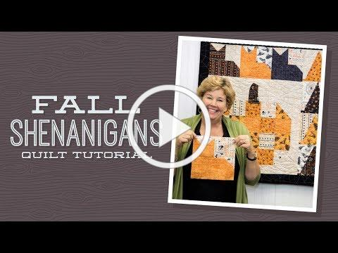 Make a Fall Shenanigans Quilt with Jenny!