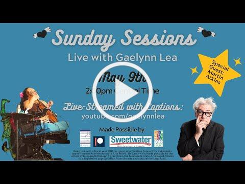 Gaelynn Lea's Sunday Sessions with Guest Martin Atkins [Live Concert   Week #60]