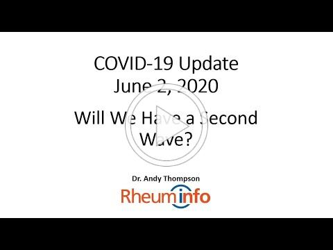 2020-06-02 - COVID-19 UPDATE - Will We Have a Second Wave?