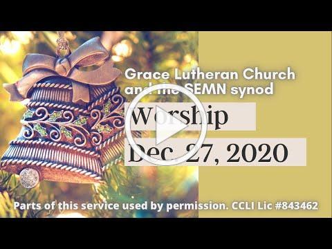 27 Dec 2020 Worship