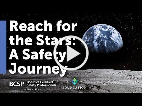 Reach for the Stars: A Safety Journey