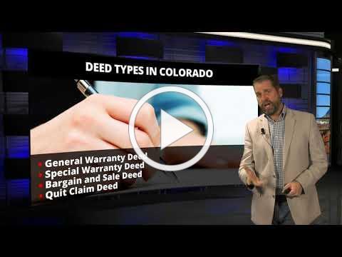 CAR Legal Bites #34 Colorado Property Deeds