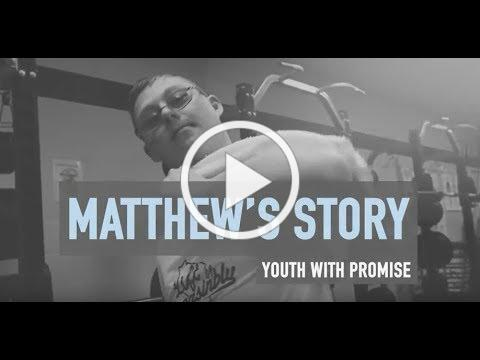 Matthew's Story: Youth with Promise