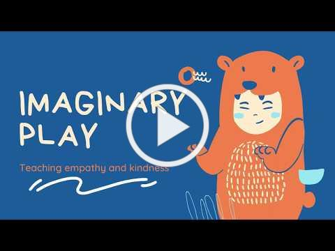 ELCPBC Parents - Learning Through Play - I for Imaginary Play: Social-Emotional Activity (WEEK 13)