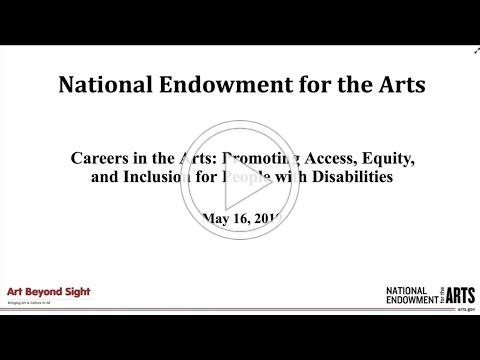 Careers in the Arts: Promoting Access, Equity, and Inclusion for People with Disabilities