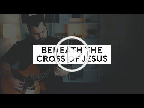 Beneath The Cross Of Jesus (Acoustic Hymn with Lyrics)