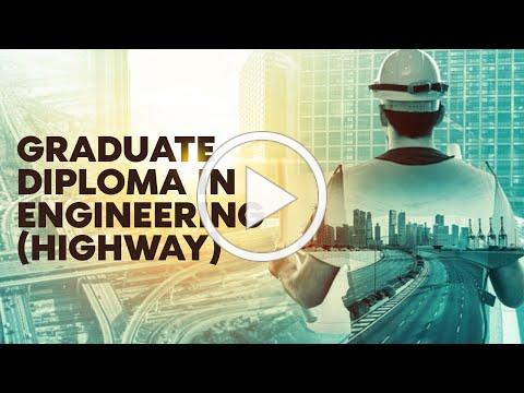 Graduate Diploma in Engineering (Highway)