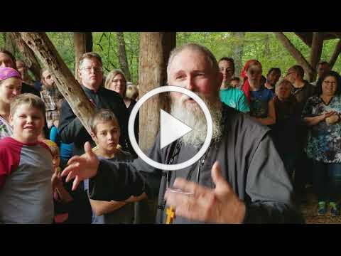 Homily by Fr Steven Freeman at the annual Hot Springs, NC Orthodox campout