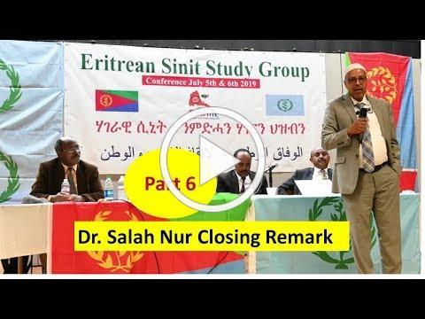 Part6 Dr Salah Nur Closing Remark - Sinit Conference