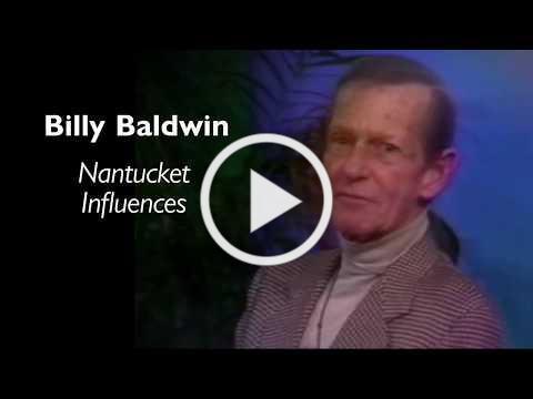Billy Baldwin - Nantucket Influences
