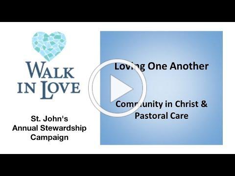 Walk in Love Nov 15 Community and Pastoral Care at St. John's